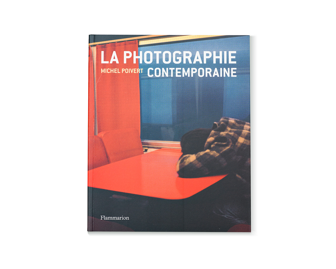 La photographie contemporaine, Michel Poivert, Flammarion, 2018